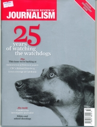 Mark Vandermaas & Gary McHale cited by Ryerson Review of Journalism for coverage of Caledonia crisis when other media failed.